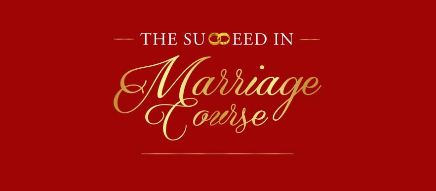 The Succeed in Marriage Course